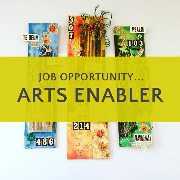 Job opportunity - Arts Enabler